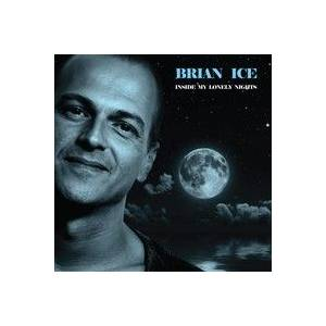 Cover - Brian Ice: Inside My Lonely Nights