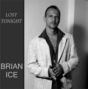 Cover - Brian Ice: Lost Tonight