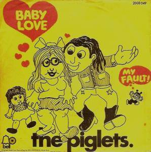 Cover - Piglets, The: Baby Love