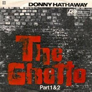 Cover - Donny Hathaway: Ghetto, The