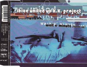 Cover - Ibiza United Vs. K.K. Project: Wait A Minute (Hands Up)