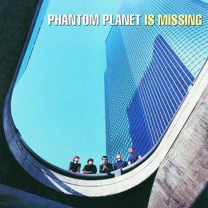 Cover - Phantom Planet: Phantom Planet Is Missing