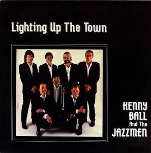 Cover - Kenny Ball & His Jazzmen: Lighting Up The Town