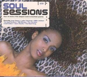 Soul Sessions - Over 30 Tracks Of The Deepest Soul & Smoothest Grooves - Cover