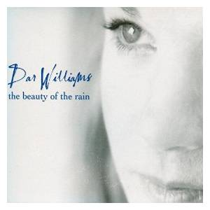 Cover - Dar Williams: Beauty Of The Rain, The