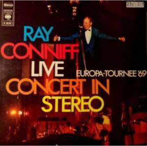 Cover - Ray Conniff: Live Concert In Stereo / Europa-Tournee '69
