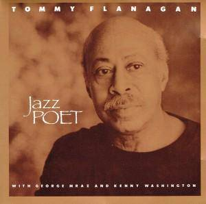 Cover - Tommy Flanagan: Jazz Poet
