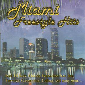 Miami Freestyle Hits - Cover