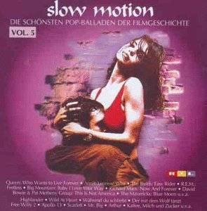 Cover - Original Sound Project: Slow Motion - Die Schönsten Pop-Balladen Der Filmgeschichte Vol. 5