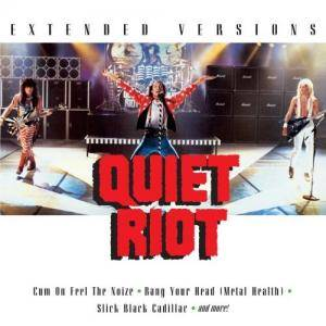 Cover - Quiet Riot: Extended Versions