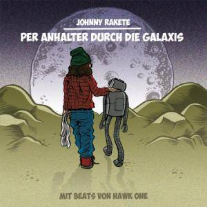 Cover - Johnny Rakete: Per Anhalter Durch Die Galaxis