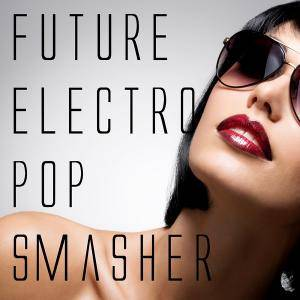 Cover - New Concept: Future Electro Pop Smasher
