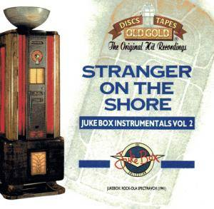 Jukebox Collection - Stranger On The Shore - Jukebox Instrumentals Vol 2, The - Cover