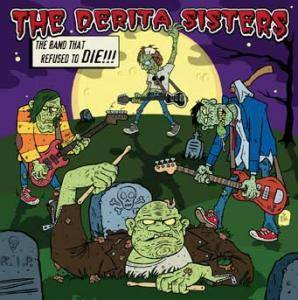 Cover - DeRita Sisters, The: Band That Refused To Die, The