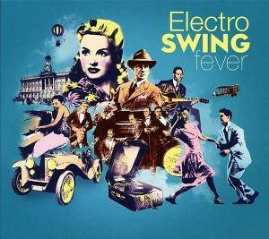 Cover - Jivers, The: Electro Swing Fever
