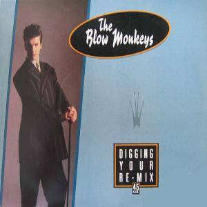 The Blow Monkeys: Digging Your Scene - Cover
