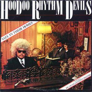 Cover - Hoodoo Rhythm Devils: Safe In Their Homes