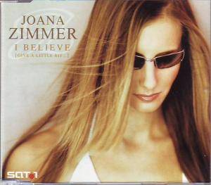 Cover - Joana Zimmer: I Believe (Give A Little Bit ...)