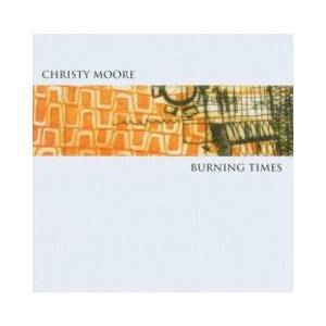 Christy Moore: Burning Times - Cover