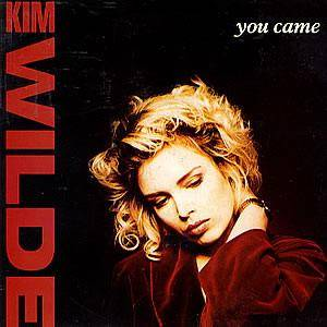 Kim Wilde: You Came - Cover