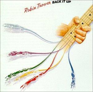 Robin Trower: Back It Up - Cover