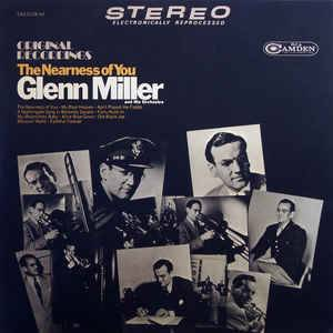 Cover - Glenn Miller: Nearness Of You, The