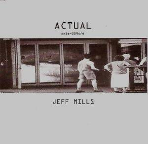 Cover - Jeff Mills: Actual