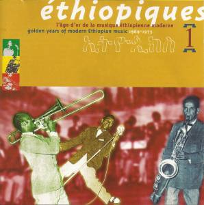 Cover - Mahmoud Ahmed: Éthiopiques 1 - Golden Years Of Modern Ethiopian Music 1969-1975