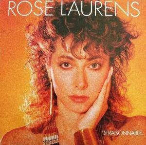 Cover - Rose Laurens: Deraisonnable...