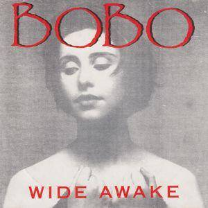 Cover - Bobo In White Wooden Houses: Wide Awake