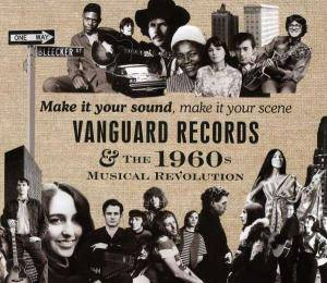 Make It Your Sound, Make It Your Scene: Vanguard Records - The 1960s Musical Revolution - Cover