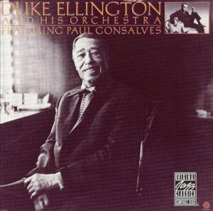 Duke Ellington & His Orchestra: Duke Ellington And His Orchestra Featuring Paul Gonsalves - Cover