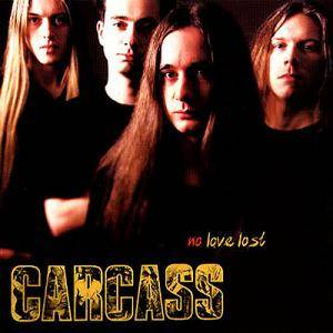 Cover - Carcass: No Love Lost