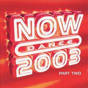 Cover - Love Inc: NOW Dance 2003 - Part Two