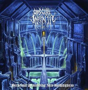 Obscure Infinity: Perpetual Descending Into Nothingness - Cover