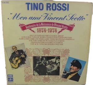 Cover - Tino Rossi: Mon Ami Vincent Scotto
