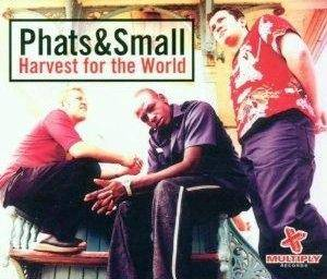 Cover - Phats & Small: Harvest For The World