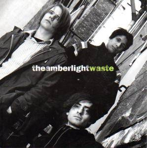 Cover - Amber Light, The: Waste