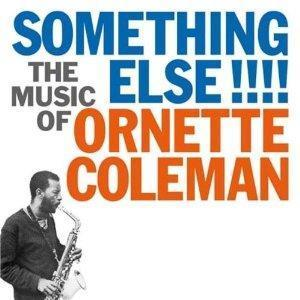 Ornette Coleman: Something Else!!!! - Cover