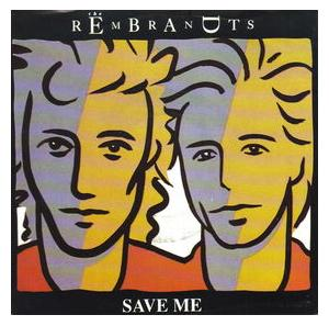 Rembrandts, The: Save Me - Cover