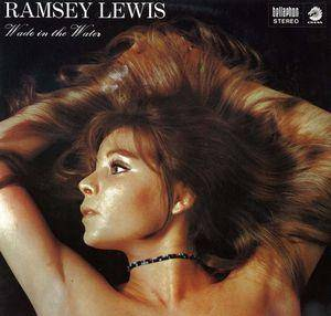 Cover - Ramsey Lewis: Wade In The Water