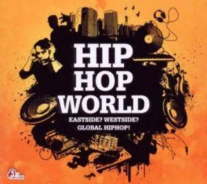 Cover - Daara J: Hip Hop World - Eastside? Westside? Global Hiphop!