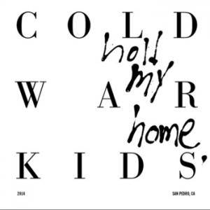 Cover - Cold War Kids: Hold My Home