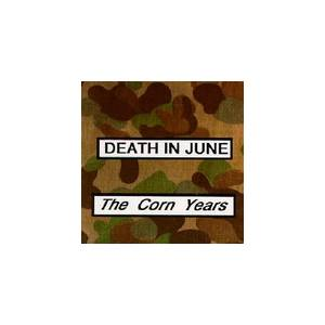 Death In June: Corn Years, The - Cover