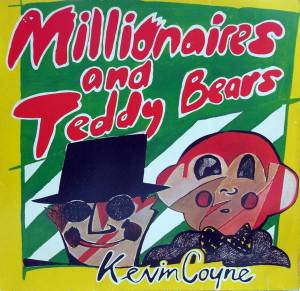 Cover - Kevin Coyne: Millionaires And Teddy Bears