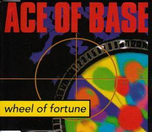 Ace Of Base: Wheel Of Fortune - Cover
