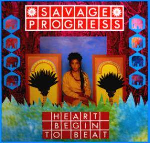 Cover - Savage Progress: Heart Begin To Beat