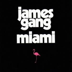 James Gang: Miami - Cover