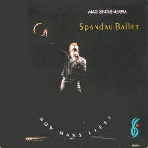 Spandau Ballet: How Many Lies? - Cover