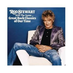 Rod Stewart: Still The Same... Great Rock Classics Of Our Time - Cover